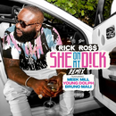 She On My Dick (Remix) feat.Meek Mill,Young Dolph,Bruno Mali/Rick Ross