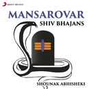 Mansarovar (Shiv Bhajans)/Shounak Abhisheki