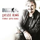 Dieser Ring (Franz Rapid Extended Remix)/Nik P.
