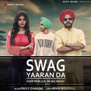 Swag Yaaran Da feat.Bling Singh/Deep Pabla
