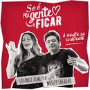 Se é pra Gente Ficar feat.Wesley Safadão/Solange Almeida