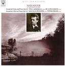 Reger: Violin Sonata No. 9, Op. 139 & Cello Sonata No. 4, Op. 116/Rudolf Serkin