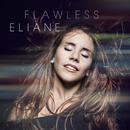 Flawless/Eliane