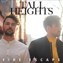 Fire Escape/Tall Heights