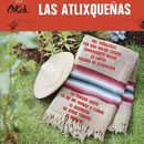 Las Atlixqueñas/Las Atlixqueñas