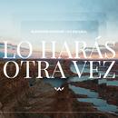 Lo Harás Otra Vez/Elevation Worship