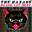 Black Cat Bone/The Haxans