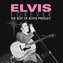 Elvis Forever: The Best of Elvis Presley/Elvis Presley