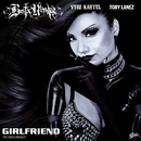 Girlfriend feat.Vybz Kartel,Tory Lanez/Busta Rhymes