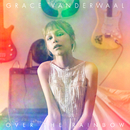 Over The Rainbow/Grace VanderWaal