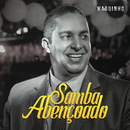 Samba Abençoado (Ao Vivo)/Waguinho