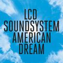 american dream/LCD Soundsystem