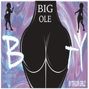 Big Ole Booty/Taylor Girlz