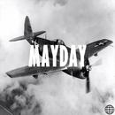 Mayday/Junkilla