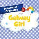 Galway Girl/Dreamstar Orchestra