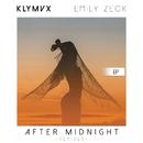 After Midnight (Remixes) feat.Emily Zeck/KLYMVX