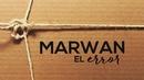 El Error (Lyric Video)/Marwan