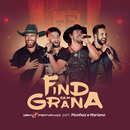 Find Sem Grana (Ao Vivo) feat.Munhoz & Mariano/Davi e Fernando
