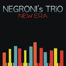New Era/Negroni's Trio