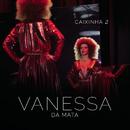 Caixinha 2 (Ao Vivo)/Vanessa Da Mata