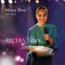 Receba Vida/Nívea Silva