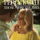 Those Were the Days/Percy Faith & His Orchestra and Chorus