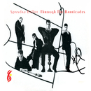 Through the Barricades ((Remastered))/Spandau Ballet
