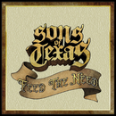 Feed The Need/Sons Of Texas