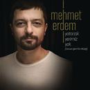Yatacak Yerimiz Yok (Cenaze İşleri Orijinal Film Müziği)/Mehmet Erdem