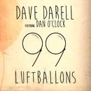 99 Luftballons feat.Dan O'Clock/Dave Darell