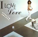 I LOVE Love/白井 貴子