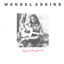 Feet On the Ground/Wendel Adkins
