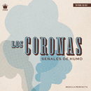 Señales de Humo/Los Coronas