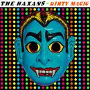 Dirty Magic/The Haxans