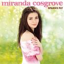 Sparks Fly (Deluxe Version)/Miranda Cosgrove