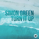 Turn It Up/Simon Green