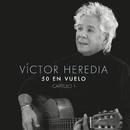50 en Vuelo, Capítulo 1/Victor Heredia