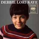 Columbia Singles/Debbie Lori Kaye
