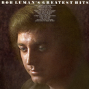 Greatest Hits/Bob Luman