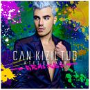 Ateş Ediyor (Remixes)/Can Kiziltug