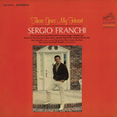 There Goes My Heart/Sergio Franchi