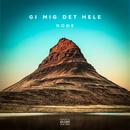 Gi Mig Det Hele/NODE