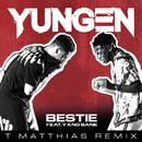 Bestie (T. Matthias Remix) feat.Yxng Bane/Yungen