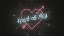 Heart Of May (Lyric Video)/Midnight Fusic