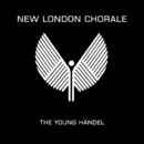 The Young Händel/The New London Chorale
