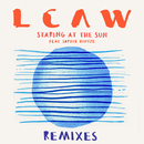 Staring at the Sun (Remixes) feat.Sophie Hintze/LCAW