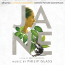 Jane (Original National Geographic Motion Picture Soundtrack)/Philip Glass