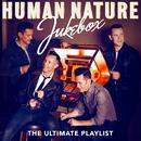 Jukebox: The Ultimate Playlist/Human Nature