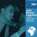 Around the World with Michel Legrand/Michel Legrand