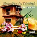 Buscando mis Raíces (Remasterizado)/Estrellas De Trinidad